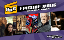 Episode 006 With Great Power