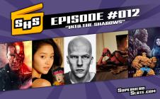 Episode 012 Into The Shadows